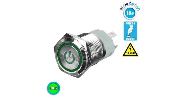 Διακοπτάκι LED PUSH ON 12 Volt 4 Ampere Πράσινο GloboStar 05070