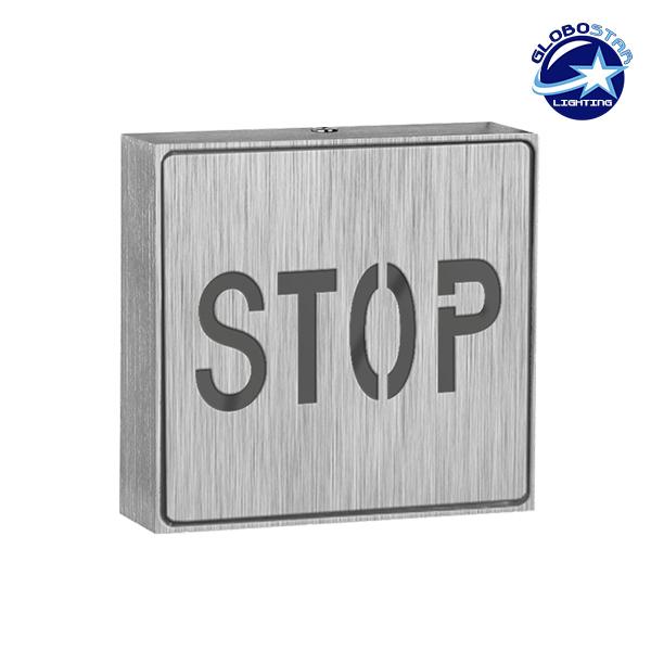 Φωτιστικό LED Σήμανσης Αλουμινίου Stop GloboStar 75512